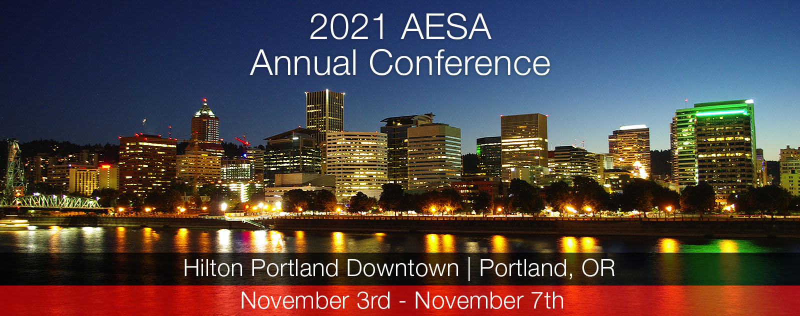 AESA 2021 Annual Conference, Portland OR, Hilton Portland Downtown, Nov 3rd thru Nov 7th